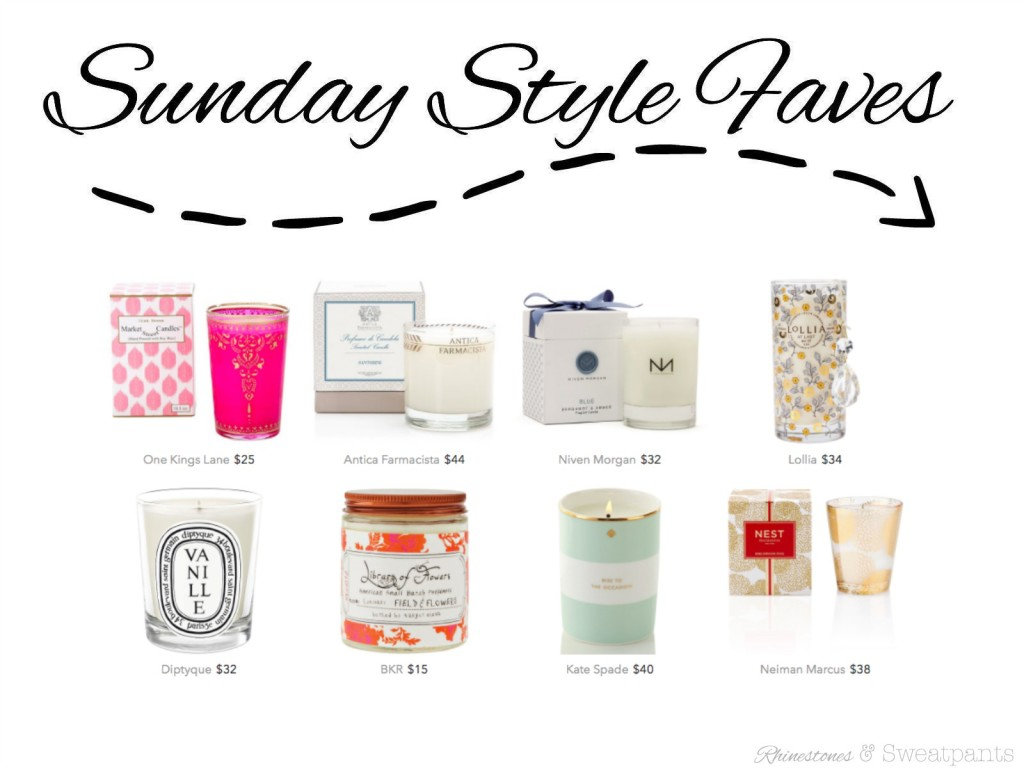 Sunday Style Faves   Candles